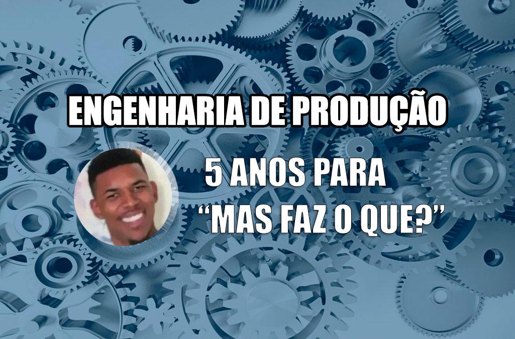 O que é Engenharia de Produção?